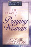 Power of a Praying Woman (Prayer & Study Guide) Paperback