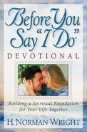 "Before You Say ""I Do"" Devotional Paperback"