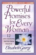 Powerful Promises For Every Woman (Growth And Study Guide) Paperback