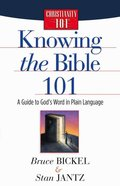 Knowing the Bible 101 (Christianity 101 Series) Paperback