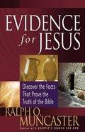 Evidence For Jesus Paperback