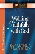 Walking Faithfully With God (1&2 Kings/2 Chronicles) (New Inductive Study Series) Paperback