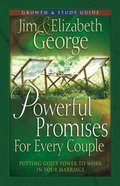 Powerful Promises For Every Couple (Growth And Study Guide) Paperback