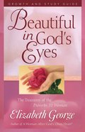 Beautiful in God's Eyes (Growth And Study Guide) Paperback