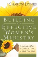 Building An Effective Women's Ministry Paperback