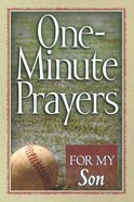 One-Minute Prayers For My Son Paperback