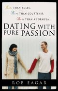 Dating With Pure Passion Paperback