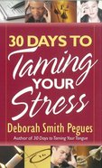 30 Days to Taming Your Stress Mass Market