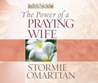 The Power of a Praying Wife CD