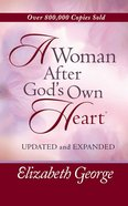 A Woman After God's Own Heart (Deluxe Edition) Hardback