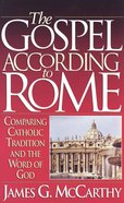 Gospel According to Rome Paperback