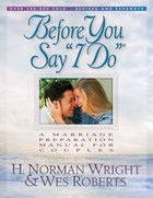Before You Say 'I Do' Paperback