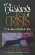 Christianity in Crisis (With Study Guide) Paperback