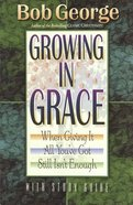 Growing in Grace (With Study Guide) Paperback