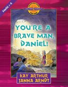 You're a Brave Man (Daniel) (Discover For Yourself Bible Studies Series)