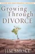 Growing Through Divorce Paperback