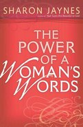 The Power of a Woman's Words Paperback