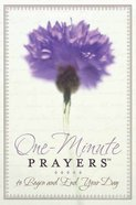 One-Minute Prayers to Begin and End Your Day Hardback