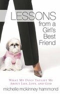 Life Lessons From a Girl's Best Friend Paperback