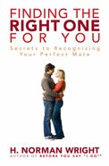 Finding the Right One For You Paperback