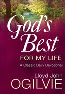 God's Best For My Life Hardback