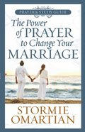 The Power of Prayer to Change Your Marriage (Prayer And Study Guide) Paperback