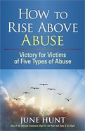How to Rise Above Abuse Paperback