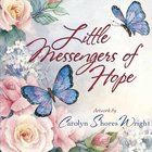 Little Messengers of Hope Hardback