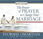 The Power of Prayer to Change Your Marriage CD