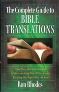 Complete Guide to Bible Translations Paperback
