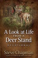 A Look At Life From a Deer Stand (Devotional) Hardback