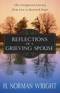 Reflections of a Grieving Spouse Paperback