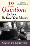 12 Questions to Ask Before You Marry Paperback