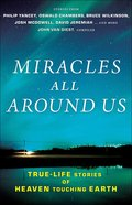 Miracles All Around Us Paperback