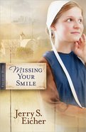 Missing Your Smile (#01 in Fields Of Home Series)