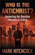 Who is the Antichrist? Paperback