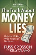 The Truth About Money Lies Paperback