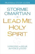 Lead Me, Holy Spirit Study Guide Paperback