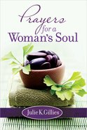 Prayers For a Woman's Soul Hardback