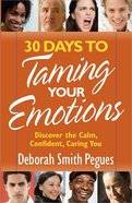30 Days to Taming Your Emotions Paperback