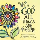 With God All Things Are Possible Paperback