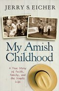 My Amish Childhood Paperback