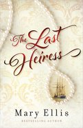 The Last Heiress Paperback