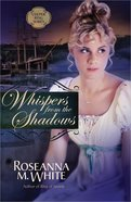 Whispers From the Shadows (#02 in Culper Ring Series) Paperback