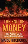 The End of Money Paperback