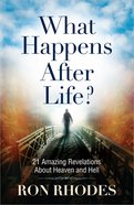 What Happens After Life? Paperback
