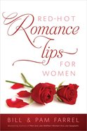 Red-Hot Romance Tips For Women Paperback