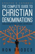 The Complete Guide to Christian Denominations Paperback