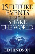 15 Future Events That Will Shake the World Paperback