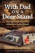 With Dad on a Deer Stand Paperback